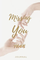 Missing You IVAN Journal
