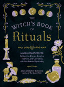 The Witch's Book of Rituals