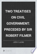 Two Treatises on Civil Government Book