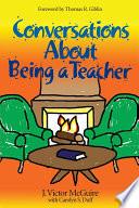 Conversations About Being a Teacher