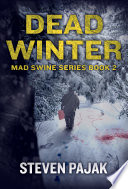 Dead Winter Mad Swine Book 2  Book PDF