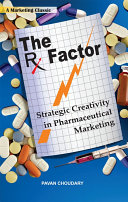 The Rx Factor: Strategic Creativity in Pharmaceutical Marketing Pdf/ePub eBook