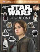 Ultimate Sticker Encyclopedia: Star Wars: Rogue One