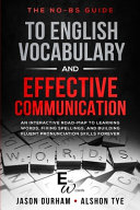 The No Bs Guide to English Vocabulary and Effective Communication