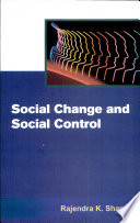"""Social Change And Social Control"" by Rajendra Kumar Sharma"