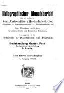 Bibliographischer Monatsbericht über neu erschienene Schul- und Universitätsschriften