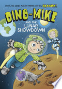 Dino Mike and the Lunar Showdown