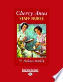 Cherry Ames, Staff Nurse (Easyread Large Edition)