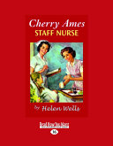 Cherry Ames, Staff Nurse (Easyread Large Edition)