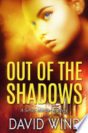 Out Of The Shadows A Serial Murder Mystery