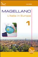Magellano. L'Italia in Europa. Con CD Audio. Per la Scuola media
