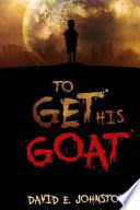 To Get His Goat