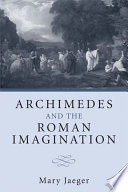 Archimedes and the Roman Imagination Book PDF