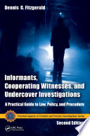 Informants  Cooperating Witnesses  and Undercover Investigations Book