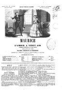 Maurice ou L'amour a vingt ans comedie-vaudeville en cinq actes tiree du roman de M. Scribe par MM. Lefranc et Bourdois