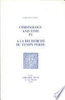 Chronology and Time in A la Recherche Du Temps Perdu