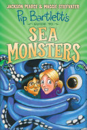 Pip Bartlett's Guide to Sea Monsters (Pip Bartlett #3) [Pdf/ePub] eBook