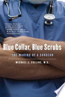 Blue Collar, Blue Scrubs