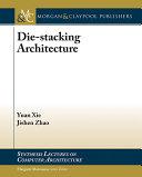 Die stacking Architecture