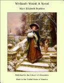 Wyllard's Weird: A Novel [Pdf/ePub] eBook