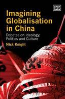 Imagining Globalisation in China