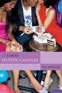 Sixteen Candles  An It Chicks Novel