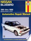 Nissan Bluebird Automotive Repair Manual