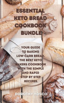 Essential Keto Bread Cookbook Bundle Book PDF