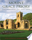 Mount Grace Priory Excavations Of 1957 1992
