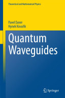 Quantum Waveguides