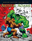 Modern Masters Volume 6  Arthur Adams