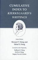Cumulative Index to Kierkegaard s Writings