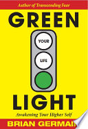 Green Light Your Life: