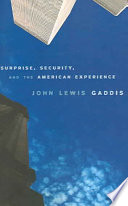 Surprise  Security  and the American Experience