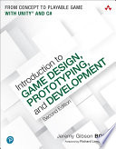 Introduction To Game Design Prototyping And Development