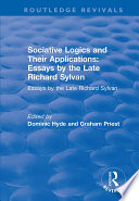 Sociative Logics And Their Applications Essays By The Late Richard Sylvan