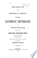 The Divine Law of the Physical Being, Concerning Alcoholic Beverages, Etc