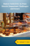 Bakery Industries in India Important Challenges and Issues