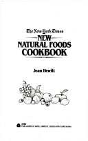The New York Times New Natural Foods Cookbook Book