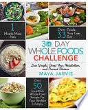 30 Day Whole Foods Challenge