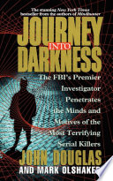 """Journey Into Darkness"" by John E. Douglas, Mark Olshaker"