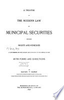A Treatise on the Modern Law of Municipal Securities