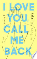 I Love You  Call Me Back
