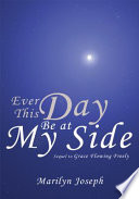 Ever This Day Be at My Side