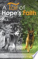A Tail Of Hope S Faith