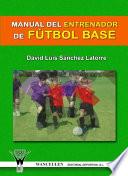 Manual para el Entrenador de Fútbol Base