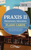 Praxis II Elementary Education Content Knowledge 5018 Flash Cards