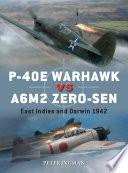 P 40E Warhawk vs A6M2 Zero sen Book