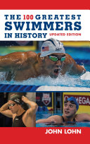 The 100 Greatest Swimmers in History Pdf/ePub eBook