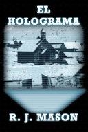 El Holograma